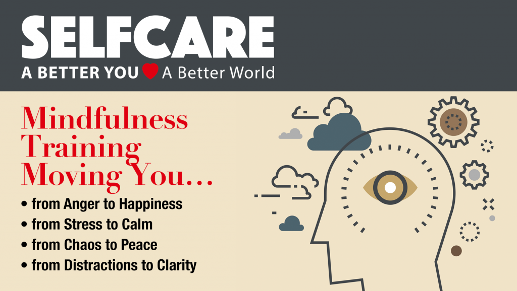 SelfCare Mindfulness Training for creating a Hellagood Life