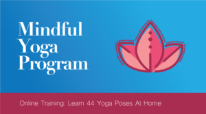 Mindful Yoga Program