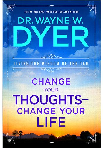 Dr Wayne Dyer's book Change Your Thoughts- Change Your Life did actually change my life and introduce me to the Tao Te Ching. I highly recommend it!